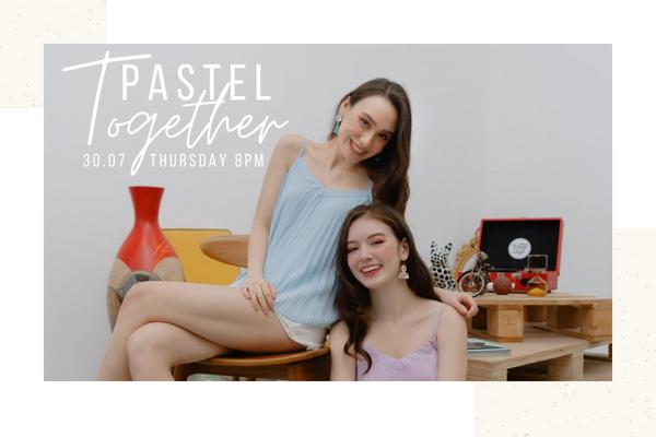 July V - Pastel Together