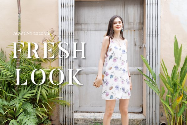CNY VIII - FRESH LOOK